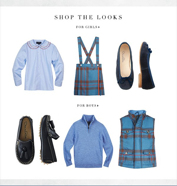 SHOP THE LOOKS FOR GIRLS FOR BOYS