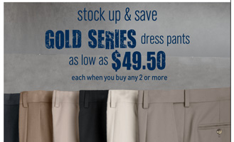 Gold Series Pants Mix and Match