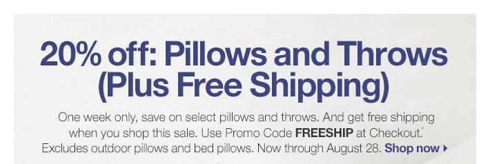 20% off: Pillows and Throws (Plus Free  Shipping)