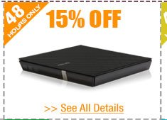 48 HOURS ONLY! 15% OFF ALL EXTERNAL CD / DVD / BLU-RAY DRIVES!*