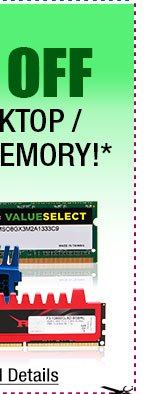 48 HOURS ONLY! 10% OFF ALL DESKTOP / LAPTOP MEMORY!*
