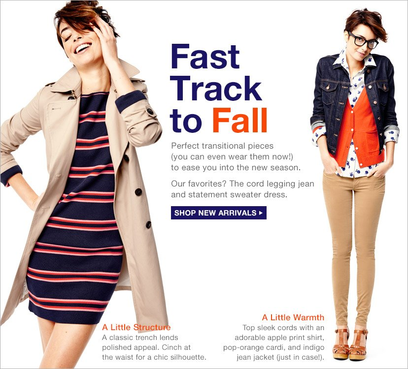 Fast Track to Fall | SHOP NEW ARRIVALS