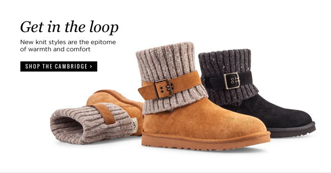 Get in the loop - New knit styles are the epitome of warmth and comfort - Shop the Cambridge >