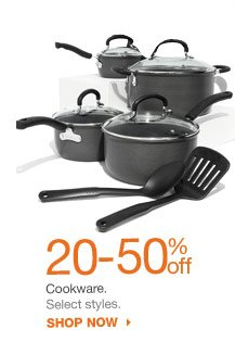 20-50% off Cookware. Select styles. shop now