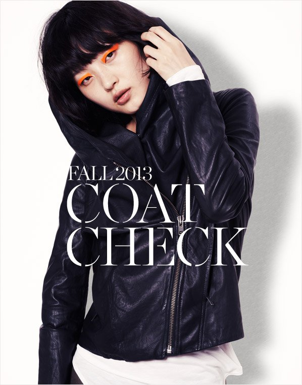 FALL 2013 COAT CHECK