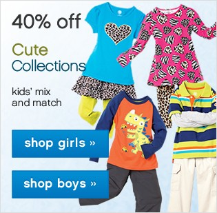 Cute Collections. Up to 40% off Kids' Mix and Match.
