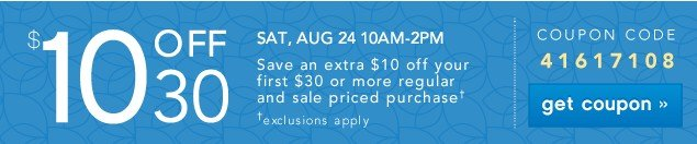$10 OFF $30. Limited Exclusions. Get coupon.