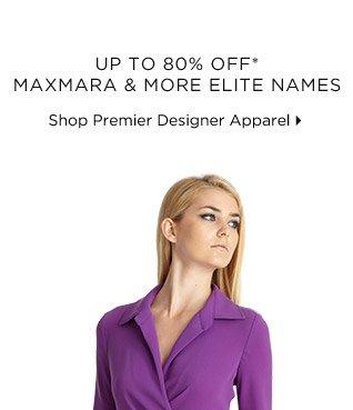 Up To 80% Off* MaxMara & More Elite Names