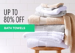 White Sale: Bath Towels Up to 80% Off