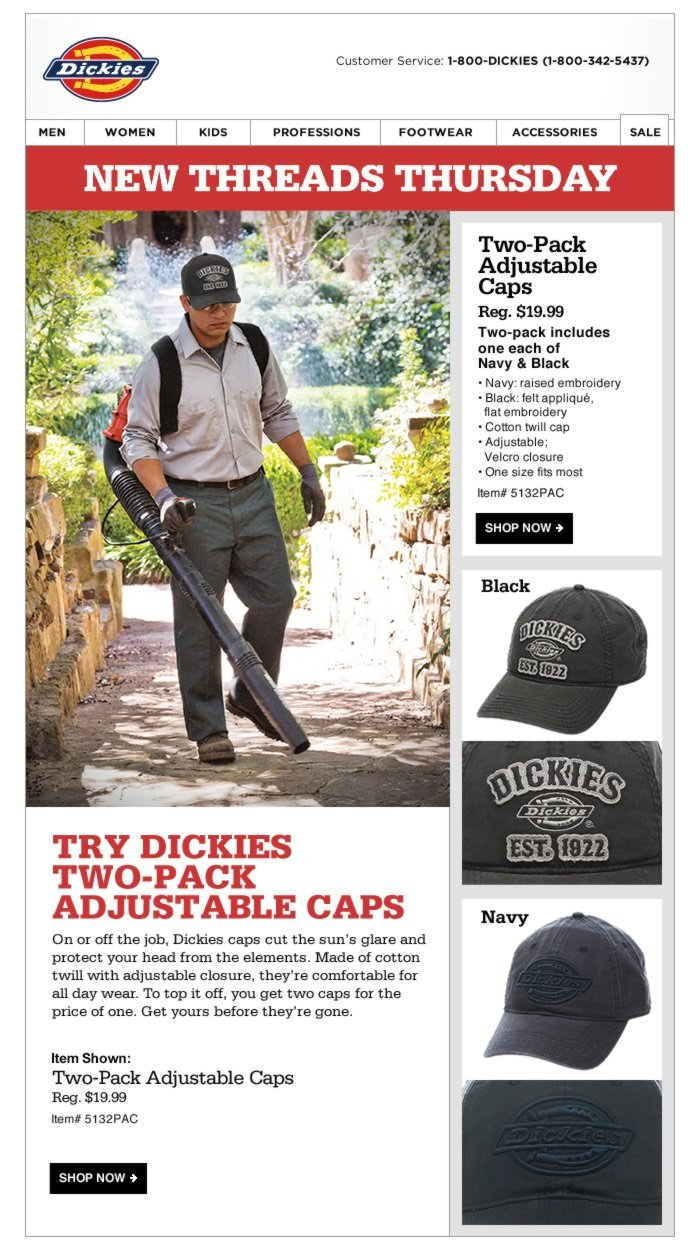 New Threads Thursday: Two-Pack Adjustable Caps. On or off the job, Dickies caps cut the sun's glare and protect your head from the elements. Made of cotton twill with adjustable closure, they're comfortable for all day wear.