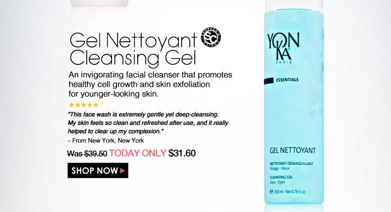 """Shopper's Choice. 5 Stars Gel Nettoyant Cleansing Gel An invigorating facial cleanser that promotes healthy cell growth and skin exfoliation for younger-looking skin. """"This face wash is extremely gentle yet deep-cleansing. My skin feels so clean and refreshed after use, and it really helped to clear up my complexion."""" – From New York, New York Was $39.50 Now $31.60 Shop Now>>"""