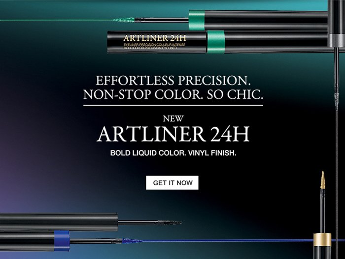 ARTLINER 24H | EFFORTLESS PRECISION. | NON-STOP COLOR. SO CHIC.| NEW | ARTLINER 24H | BOLD LIQUID COLOR. VINYL FINISH. | GET IT NOW