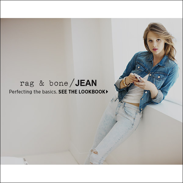 Find casual wear with Rag & Bone's signature cool factor in their exclusive basics collection, Rag & Bone/JEAN. >>