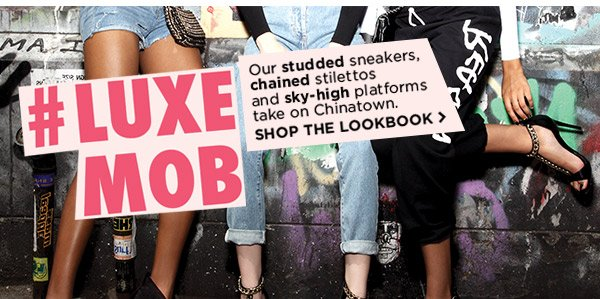 Luxe Mob! Shop The Lookbook