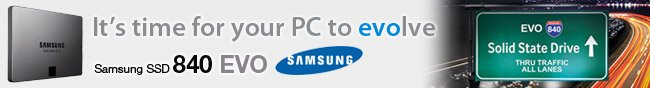 It's time for your PC to evolve. Samsung SSD 840 EVO.