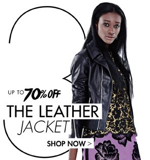 THE LEATHER JACKET. UP TO 70% OFF