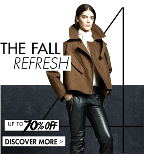 THE FALL REFRESH - UP TO 70% OFF