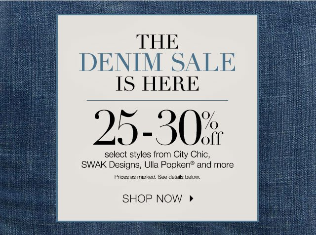 25-30% off select denim styles