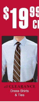Clearance Dress Shirts & Ties
