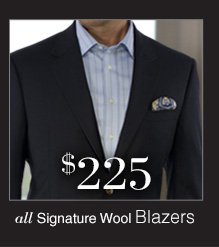 $225 USD - Signature Wool Blazers
