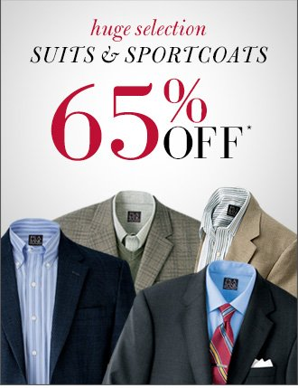 65% Off* Suits & Sportcoats