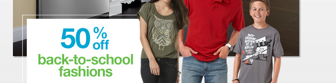 50% off back-to-school fashions
