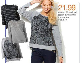 $21.99 All Apt. 9 studded raglan sweatshirts for women orig. $40