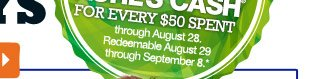 Redeemable August 29 through September 8.