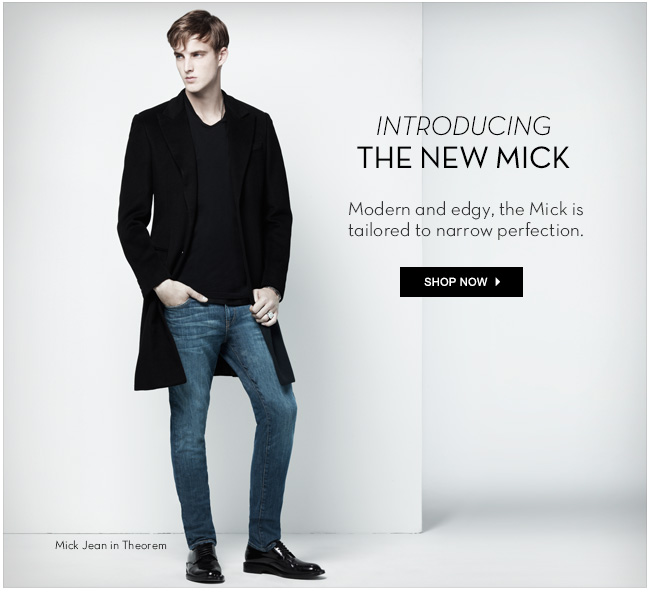 The new Mick | Shop Now>