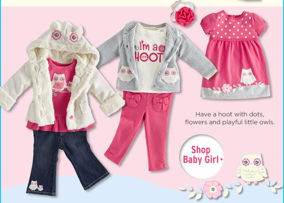 Have a hoot with dots, flowers and playful little owls. Shop Baby Girl