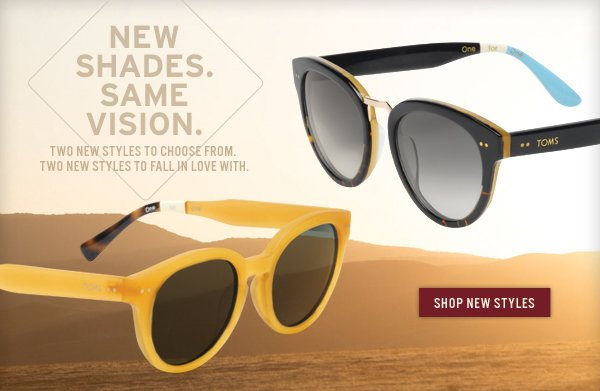 New shades. Same vision. Shop new Styles