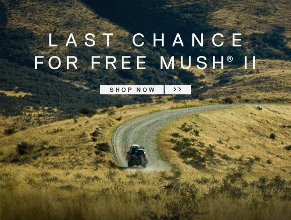 LAST CHANCE FOR FREE MUSHh® II - SHOP NOW