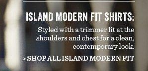 Shop All Island Modern Fit