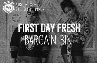 First Day Fresh: Bargain Bin