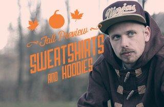 Fall Preview: Sweatshirts & Hoodies