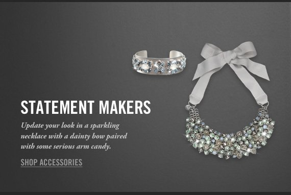 STATEMENT MAKERS  SHOP ACCESSORIES