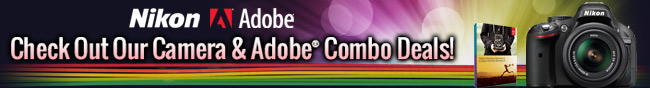 NIKON ADOBE. CHECK OUT OUR CAMERA AND ADOBE COMBO DEALS!