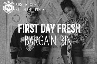 First Day Fresh: Bargain Bin