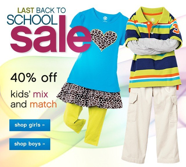 Last Back to School Sale. Cute collections 40% off kids mix and match.