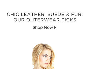 Chic Leather, Suede & Fur: Our Outerwear Picks