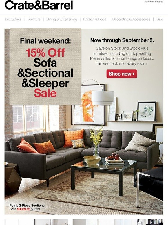 Crate And Barrel Final Week The 15 Off Sofa Sale Milled