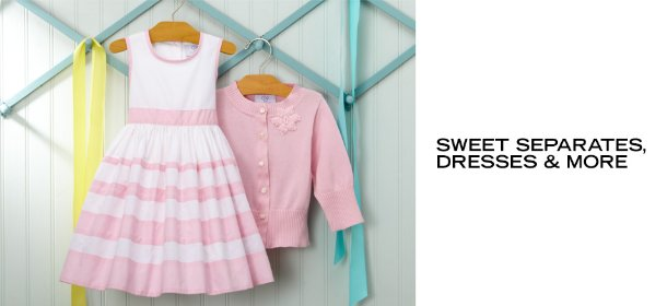 SWEET SEPARATES, DRESSES & MORE, Event Ends August 28, 9:00 AM PT >