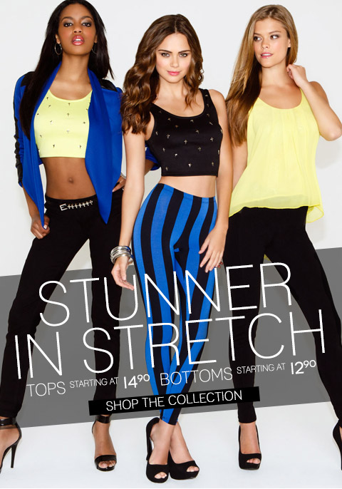 Be a Stunner in Stretch!