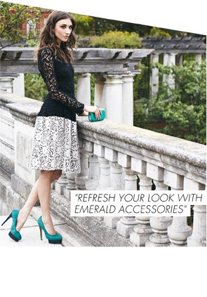 REFRESH YOUR LOOK WITH EMERALD ACCESSORIES