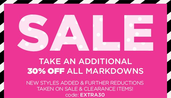 SALE! Take an Additional 30% OFF All Markdowns