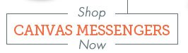 Shop Canvas Messengers