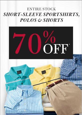 70% Off* - Short-Sleeve Sportshirts, Polos & Shorts