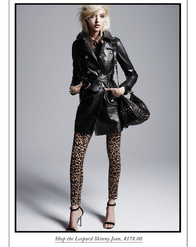 Shop the Leopard Skinny Jean, $178.00.