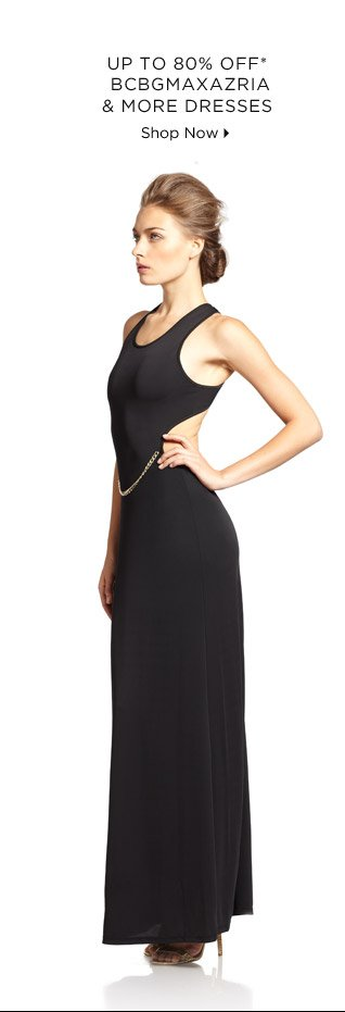 Up To 80% Off* BCBGMAXAZRIA & More Dresses