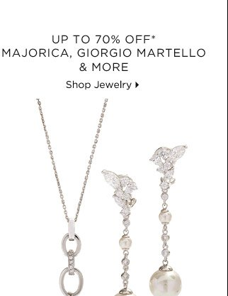 Up To 70% Off* Majorica, Giorgio Martello & More